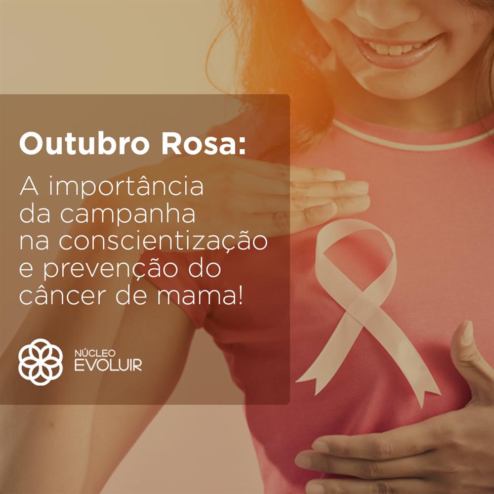 Outubro Rosa – Vamos prevenir, vamos nos cuidar!