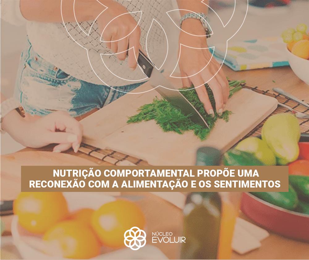 Nutrição comportamental propõe uma reconexão com a alimentação e os sentimentos